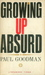 Growing Up Absurd