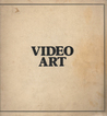 Video Art: An Anthology