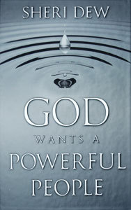 God Wants A Powerful People by Sheri L. Dew
