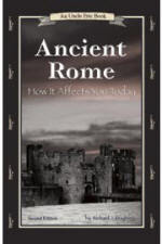 Ancient Rome: How It Affects You Today (Uncle Eric)