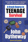 What I Wish I'd Known in High School: A Crash Course in Teenage Survival