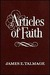 Articles of Faith by James E. Talmage