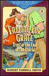 Falling for Grace: Trust at the End of the World (Trust Williams Trilogy)