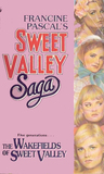 The Wakefields of Sweet Valley by Francine Pascal