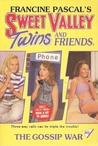 The Gossip War (Sweet Valley Twins, #80)