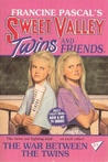 The War Between the Twins (Sweet Valley Twins and Friends, #37)