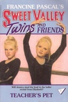 Teacher's Pet (Sweet Valley Twins #2)
