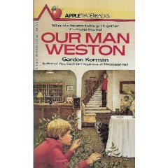 Our Man Weston by Gordon Korman