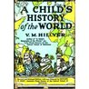 Child's History of the World by V.M. Hillyer