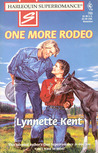 One More Rodeo (Harlequin Superromance #765)