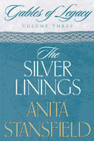 The Silver Linings (Gables of Legacy, #3)