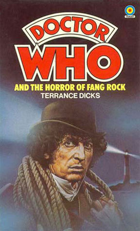 Doctor Who and the Horror of Fang Rock by Terrance Dicks