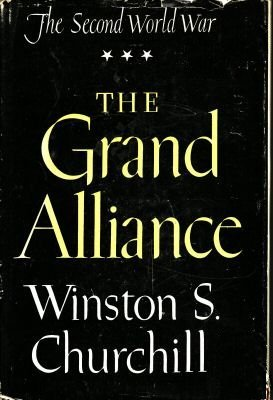 The Grand Alliance by Winston Churchill