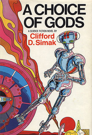 A Choice of Gods by Clifford D. Simak
