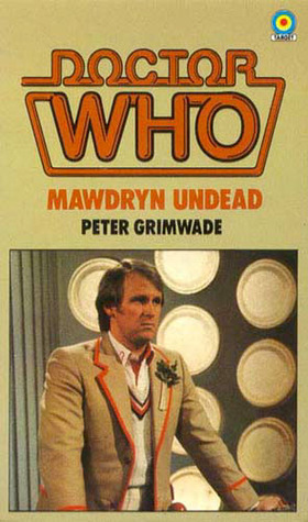 Doctor Who-Mawdryn Undead by Peter Grimwade