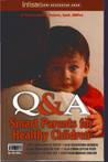 (Seri Kesehatan Anak Intisari) Q&A: Smart Parents for Healthy Children