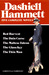 Dashiell Hammett: Five Complete Novels: Red Harvest, The Dain Curse, The Maltese Falcon, The Glass Key, The Thin Man