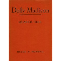 Dolly Madison Quaker Girl