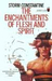 The Enchantments of Flesh and Spirit (Wraeththu, #1)