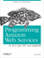 Programming Amazon Web Services(Paperback)