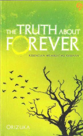 The Truth about Forever: Kebencian Membuatmu Kesepian