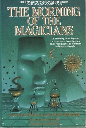 Morning of Magicians by Jacques Bergier