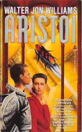 Aristoi by Walter Jon Williams
