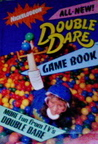 All-New! Double Dare Game Book: More fun from TV's Double Dare (Nickelodeon)