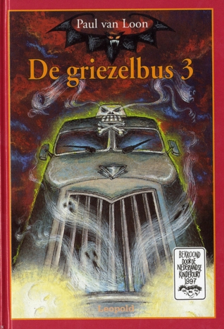 De Griezelbus 3 by Paul van Loon