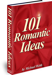 101 Romantic Ideas by Michael Webb