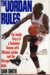 The Jordan Rules: The Inside Story of a Turbulent Season with Michael Jordan and the Chicago Bulls