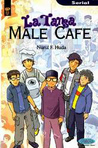 La Tansa Male Cafe (Serial La Tansa : 1)