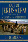 A Light in the Wilderness (Out of Jerusalem, #2)