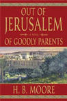 Of Goodly Parents (Out of Jerusalem, #1)