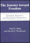 The Journey Toward Freedom: Economic Structures and Theological Perspectives