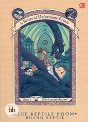 Ruang Reptil (A Series of Unfortunate Events, #2)