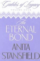 An Eternal Bond (Gables of Legacy, #4)