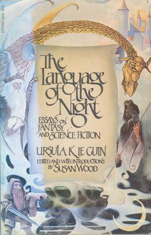 The Language Of The Night by Ursula K. Le Guin