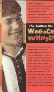 The Search for Wallace Whipple by Donald Smurthwaite