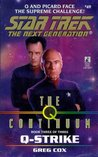 Q-Strike (Star Trek: The Next Generation #49) (Star Trek:The Q Continuum, #3)