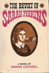 The Revolt of Sarah Perkins