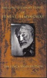 The Complete Short Stories of Ernest Hemingway (Special Collection)