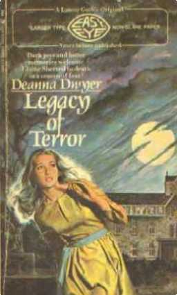 Legacy of Terror by Deanna Dwyer