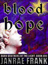 Blood Hope (Dark Brothers of the Light, #8)