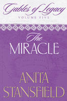 The Miracle (Gables of Legacy, #5)