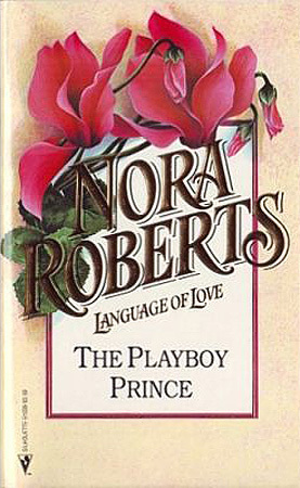 The Playboy Prince (Cordina #3) by Nora Roberts