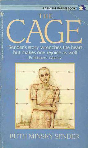 The Cage by Ruth Minsky Sender