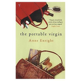 The Portable Virgin by Anne Enright