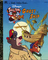 Disney's Talespin Ghost Ship (A Little Golden Book)