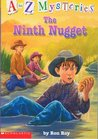 The Ninth Nugget (A to Z Mysteries, #14)